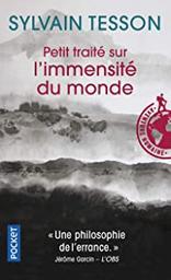 Petit traité sur l'immensité du monde | Tesson, Sylvain. Auteur