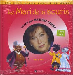 Le Mari de la souris : Dès 4 ans | Jobert, Marlène. Narrateur