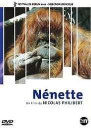 Nénette | Philibert, Nicolas. Monteur