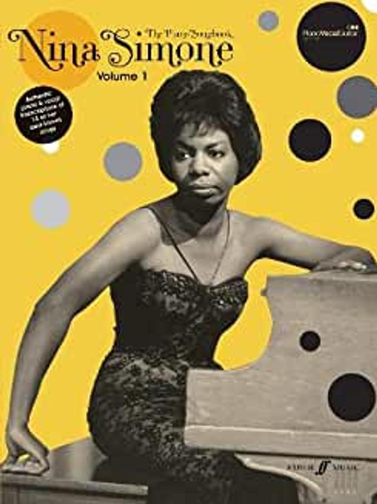Nina Simone - The piano Songbook Volume 1 : Authentic piano & vocal transcriptions of 15 of her best-know songs  
