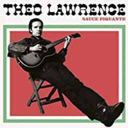 Sauce piquante   Lawrence, Theo. Chanteur