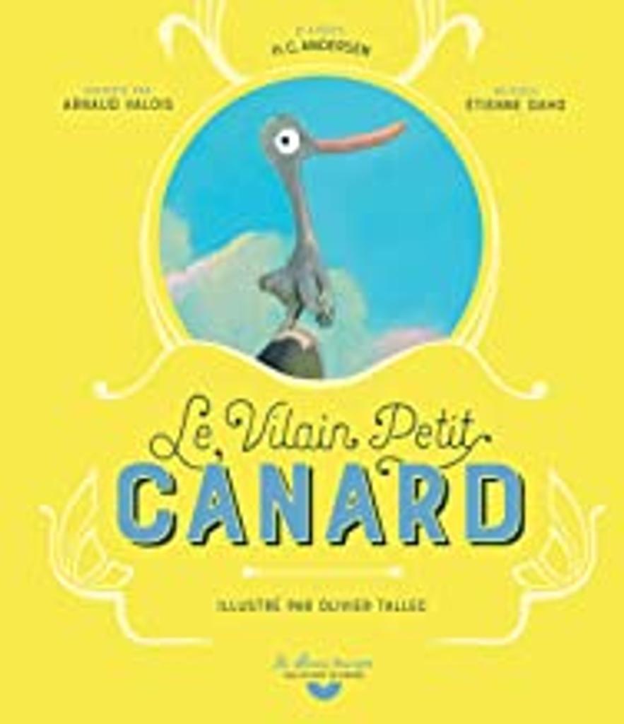 Vilain Petit Canard (Le) : À partir de 6 ans |