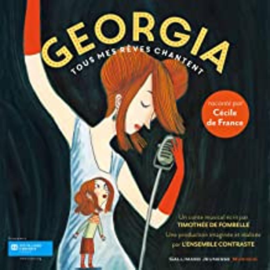 Georgia : Tous mes rêves chantent : à partir de 7 ans |