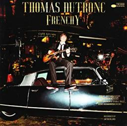 Frenchy | Dutronc, Thomas. Chanteur