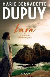Lara : La ronde des soupçons | Dupuy, Marie-Bernadette. Auteur
