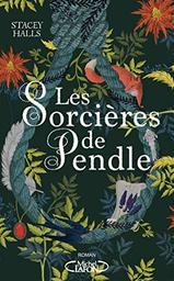 Les Sorcières de Pendle | Halls, Stacey. Auteur