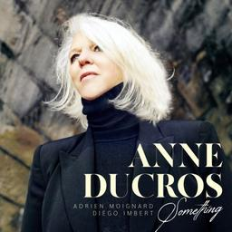 Something | Ducros, Anne. Chanteur