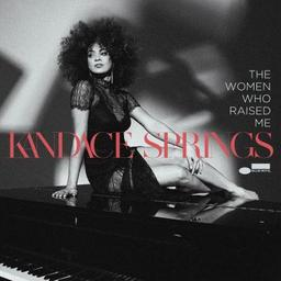 Women who raised me (The) | Springs, Kandace. Chanteur. Piano