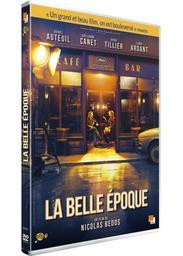 Belle époque (La) | Bedos, Nicolas. Metteur en scène ou réalisateur