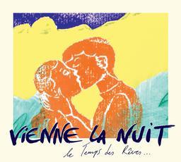 Temps des rêves ... (Le) | Vienne la Nuit (ens. voc. et instr.)