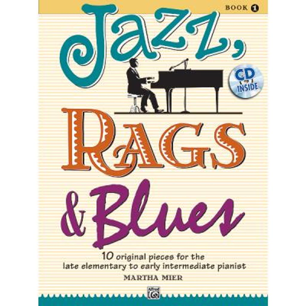 Jazz, Rags & Blues pour piano : Book 1 |