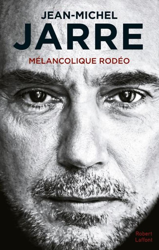 Jean-Michel Jarre : Mélancolique Rodéo |