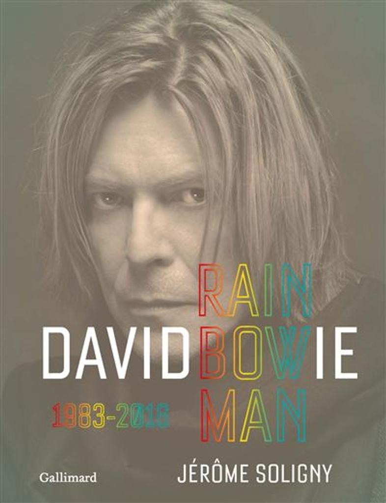 David Bowie : Rainbowman 1983 - 2016 |
