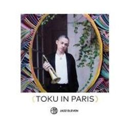 Toku In Paris   Toku. Trompette. Chanteur