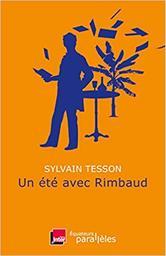 Un été avec Rimbaud | Tesson, Sylvain. Auteur
