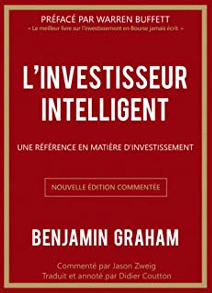 L'investisseur intelligent   Graham, Benjamin. Auteur